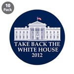 """Take Back The White House 3.5"""" Button (10 pack)"""