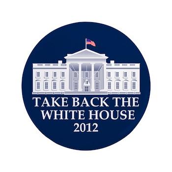 "Take Back The White House 3.5"" Button"