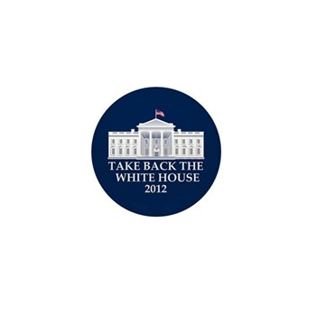 Take Back The White House Mini Button (100 pack)