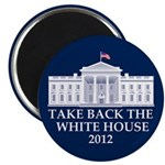 Take Back The White House Magnet