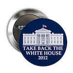 "Take Back The White House 2.25"" Button"
