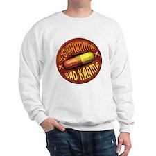 Big Pharma Bad Karma Sweatshirt
