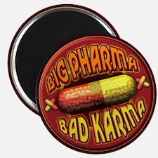 "Big Pharma Bad Karma 2.25"" Magnet (100 pack)"