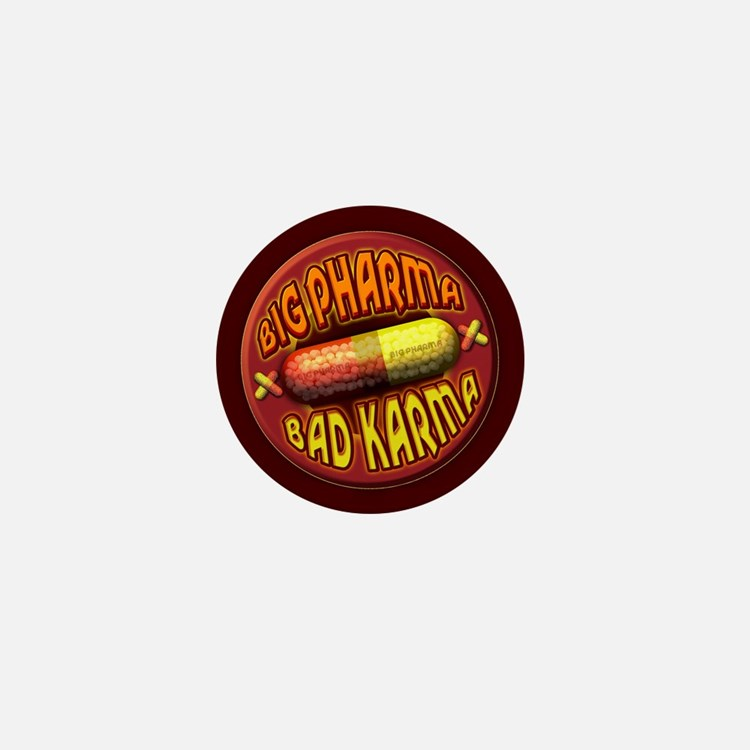 Big Pharma Bad Karma Mini Button