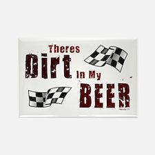 Dirt in my Beer Rectangle Magnet