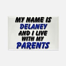 my name is delaney and I live with my parents Rect