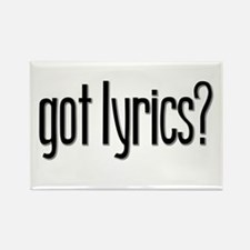 Got Lyrics? Rectangle Magnet