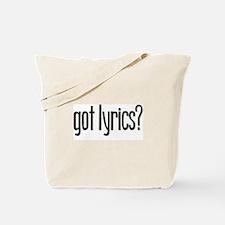 Got Lyrics? Tote Bag