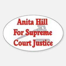 Anita HIll For Supreme Court Oval Decal