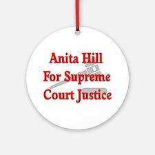 Anita HIll For Supreme Court Ornament (Round)