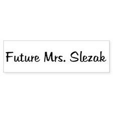 Future Mrs. Slezak Bumper Bumper Sticker