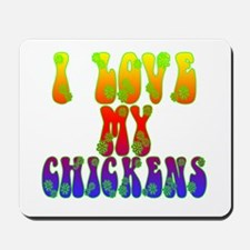 Love My Chickens Mousepad