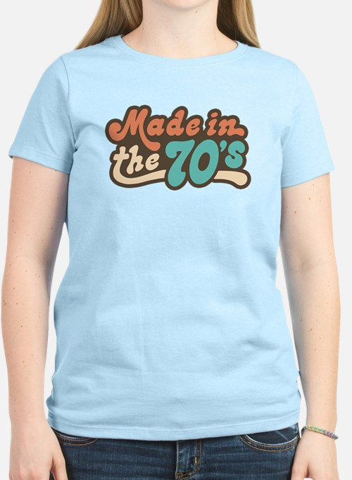 Made in the 70's T-Shirt