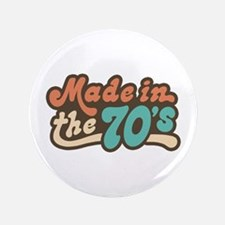 """Made in the 70's 3.5"""" Button"""