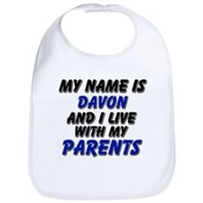 my name is davon and I live with my parents Bib