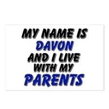 my name is davon and I live with my parents Postca