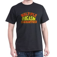 Multiple orgasm guaranteed Black T-Shirt
