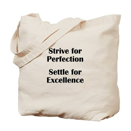 Strive for Perfection, Settle Tote Bag