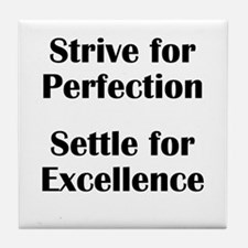 Strive for Perfection, Settle Tile Coaster