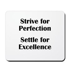 Strive for Perfection, Settle Mousepad