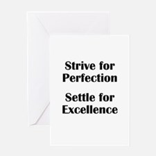Strive for Perfection, Settle Greeting Card