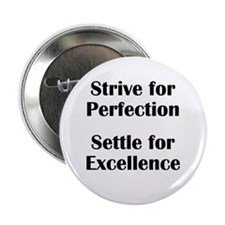 """Strive for Perfection, Settle 2.25"""" Button (10 pac"""