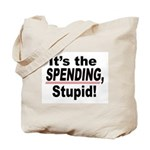 It's the SPENDING Tote Bag