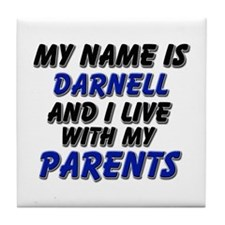 my name is darnell and I live with my parents Tile
