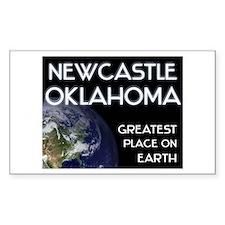 newcastle oklahoma - greatest place on earth Stick