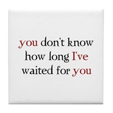 Funny Twilight breaking dawn no measure of time with you Tile Coaster