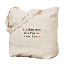 Cute You don't know Tote Bag