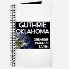 guthrie oklahoma - greatest place on earth Journal