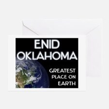 enid oklahoma - greatest place on earth Greeting C