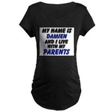 my name is damien and I live with my parents Mater