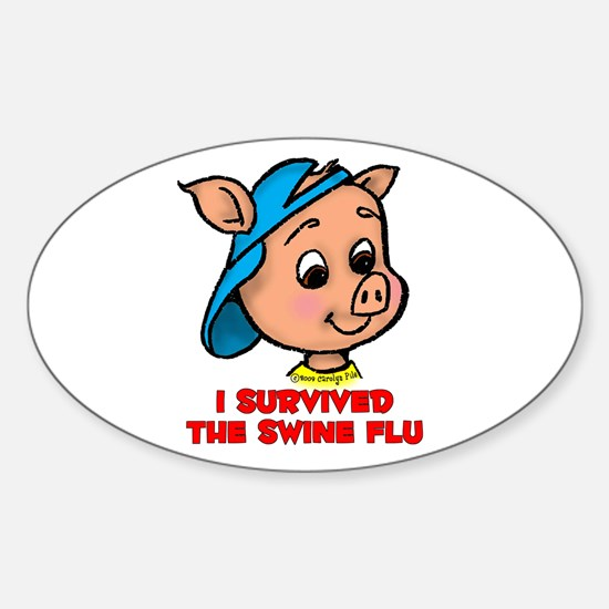 I Survived the Swine Flu Oval Decal