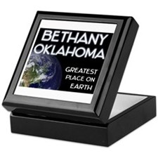 bethany oklahoma - greatest place on earth Keepsak