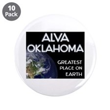 "alva oklahoma - greatest place on earth 3.5"" Butto"