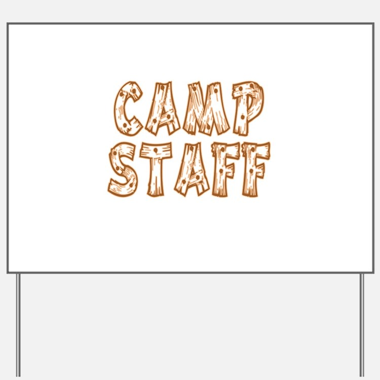 Camp Staff Yard Sign