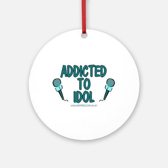 Addicted To Idol Ornament (Round)