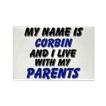 my name is corbin and I live with my parents Recta