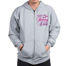 25th Birthday Diva Zip Hoodie