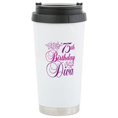 75th Birthday Diva Stainless Steel Travel Mug