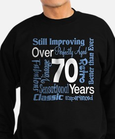 Over 70 years, 70th Birthday Sweatshirt