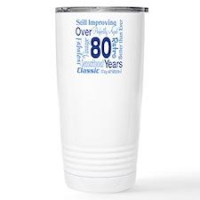 Over 80 years, 80th Birthday Travel Mug