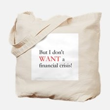 Financial Crisis Tote Bag
