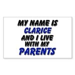 my name is clarice and I live with my parents Stic