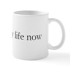 Unique Life life now Mug
