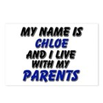 my name is chloe and I live with my parents Postca