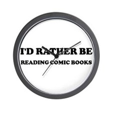 Rather be Reading Comic Books Wall Clock