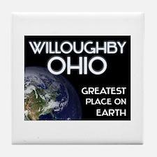 willoughby ohio - greatest place on earth Tile Coa